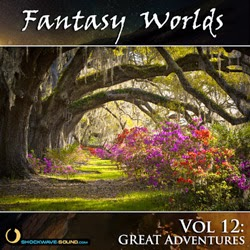 Amazing orchestral / cinematic music release: Fantasy Worlds Vol. 12: Great Adventures