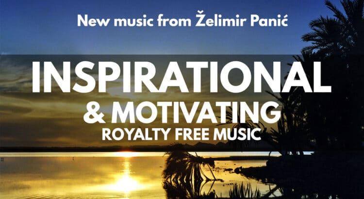 Inspirational & Motivating New Music
