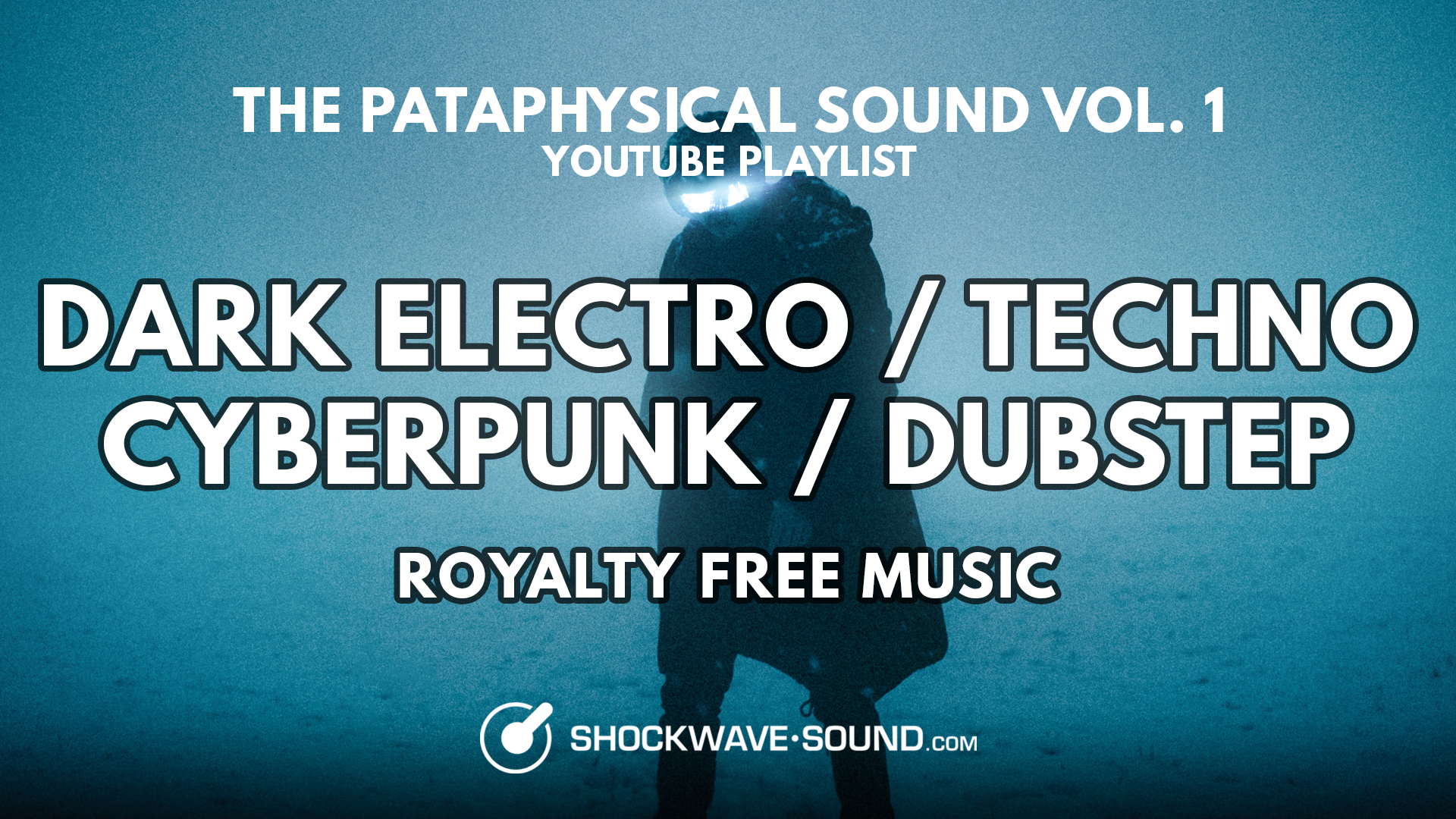 The future is now –  Dark Electro / Minimal Techno / Cyberpunk / Dubstep | Yotubube playlist