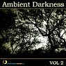 Ambient Darkness Vol. 2 Picture