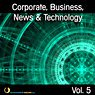 Corporate, Business, News & Technology, Vol. 5 Picture