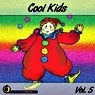 Cool Kids Vol. 5 Picture