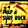 Pulp & Surf Rock, Vol. 1 Picture