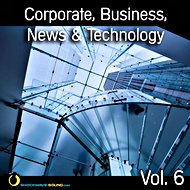 Music collection: Corporate, Business, News & Technology, Vol. 6