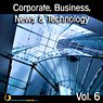 Corporate, Business, News & Technology, Vol. 6 Picture