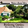 Relaxing Birdsong Garden - with relaxation music Picture