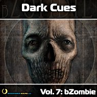 Music collection: Dark Cues, Vol. 7 - bZombie