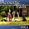 Acoustic Trails, Vol. 3 Picture