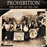 Prohibition: The Music of 1920-1940, Vol. 1 Picture