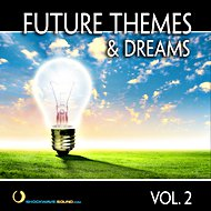 Music collection: Future Themes & Dreams, Vol. 2