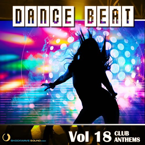 Royalty Free Music collection Dance Beat Vol  18: Club Anthems