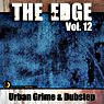 The Edge, Vol. 12 - Urban Grime & Dubstep Picture