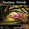 Fantasy Worlds, Vol. 12: Great Adventures Picture