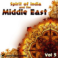 Music collection: Spirit of India & the Middle East, Vol. 5