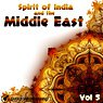 Spirit of India & the Middle East, Vol. 5 Picture