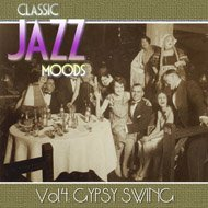 Music collection: Classic Jazz Moods, Vol. 4: Gypsy Swing