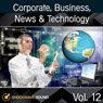 Corporate, Business, News & Technology, Vol. 12 Picture