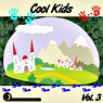Cool Kids Vol. 3 Picture